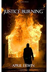 Justice Burning (Heroes In Justice) Paperback