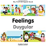 My First Bilingual Book - Feelings - Turkish-English