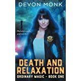 Death and Relaxation (Ordinary Magic) (Volume 1)