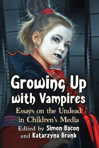 Read Online Growing Up With Vampires: Essays on the Undead in Children's Media PDF