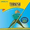 Turkish Crash Course Speech by  LANGUAGE/30 Narrated by  LANGUAGE/30