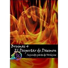 El Despertar de Daemon (Brumas nº 4) (Spanish Edition) Mar 18, 2013