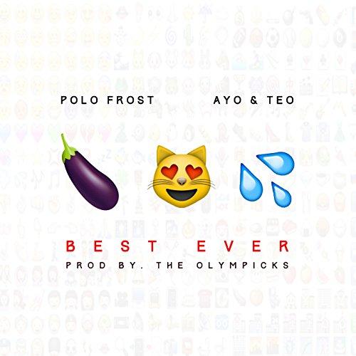 Best Ever [Explicit]