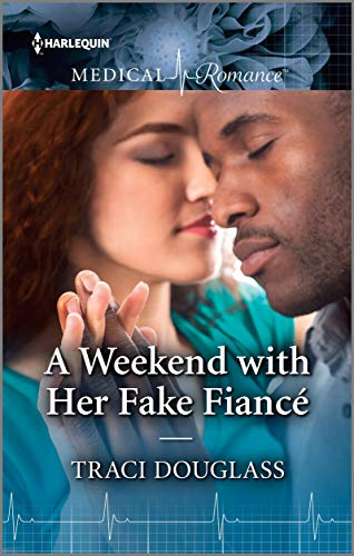 A Weekend With Her Fake Fiance by Traci Douglass