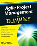 Agile Project Management for Dummies, Mark C. Layton and Rachele Maurer, 1118026241