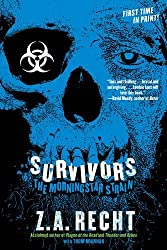 Survivors (Z.A. Recht's Morningstar Strain)