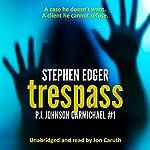 Trespass | Stephen Edger