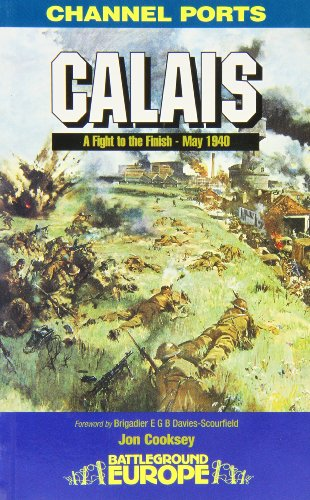 Calais, 1940 : a fight to the finish