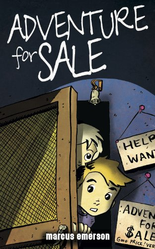 Adventure For Sale (a funny thriller for children ages 9-12)