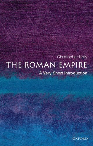 The Roman Empire: A Very Short Introduction (Very Short Introductions) (Short Classical Very Mythology)