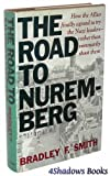 The Road to Nuremberg, Bradley Smith, 0465070566