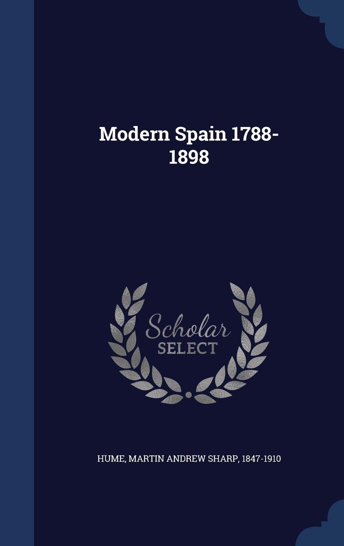 Download Modern Spain 1788-1898 PDF