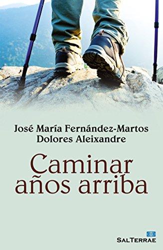 CAMINAR AÑOS ARRIBA (El Pozo de Siquem nº 339) (Spanish Edition) by