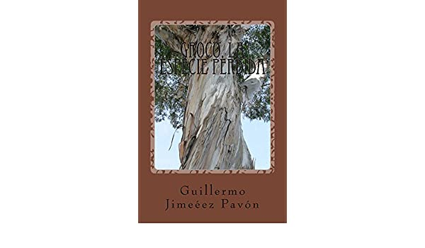 Amazon.com: GROCO La especie perdida (Spanish Edition) eBook: Guillermo Pavón: Kindle Store