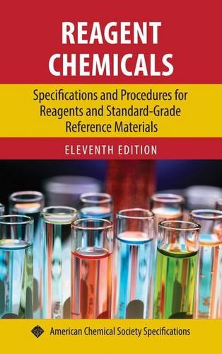 Reagent Chemicals: Specifications and Procedures for Reagents and Standard-Grade Reference Materials (ACS Professional R