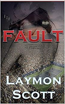Fault by [Scott, Laymon]