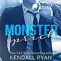 Monster Prick: An Older Brother's Best Friend Romance Hörbuch von Kendall Ryan Gesprochen von: Ava Erickson