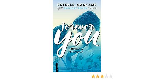 Forever you: Explicat per en Tyler (Ficció): Amazon.es ...