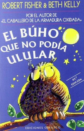 El buho que no podía ulular (Spanish Edition)