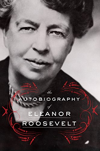 The Autobiography of Eleanor Roosevelt by [Roosevelt, Eleanor]