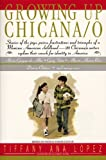 img - for Growing Up Chicana/o book / textbook / text book