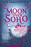 """Moon Over Soho (Rivers of London 2)"" av Ben Aaronovitch"