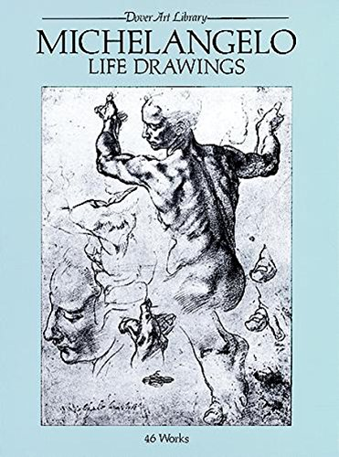 Michelangelo Life Drawings (Dover Fine Art, History of Art) ()
