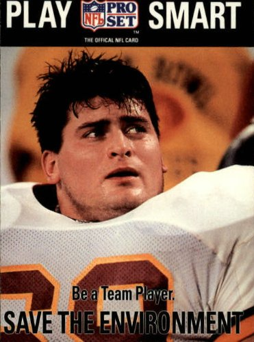 - 1992 Pro Set #355 Mark Schlereth RC/Save The Environment/Be a Team Player