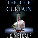 The Blue Curtain | L. G. Metcalf