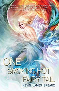 One Smoking Hot Fairy Tail (The Water Kingdom  Book 1)