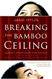 Breaking the Bamboo Ceiling, Jane Hyun, 0060731192