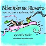 Fiddler, Kidder, and Rhymertoo, Debbie Rucker, 1449599486