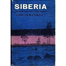 Siberia, It's Conquest and Development