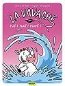 La Vavache, Tome 1 : Plif ! Plaf ! Plouf ! par Vertonghen