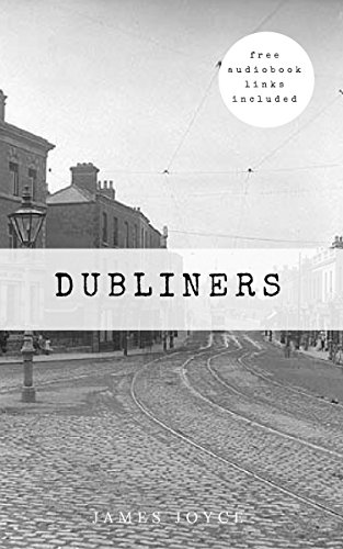 Dubliners [Free Audiobook Links Included]