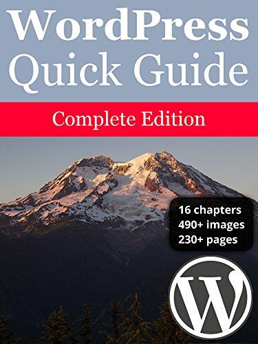 WordPress Quick Guide: Complete Edition