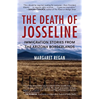The Death of Josseline: Immigration Stories from the Arizona Borderlands (English Edition)