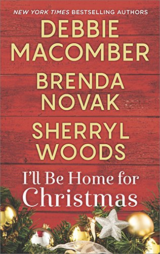 Ill Be Home for Christmas: A Novel