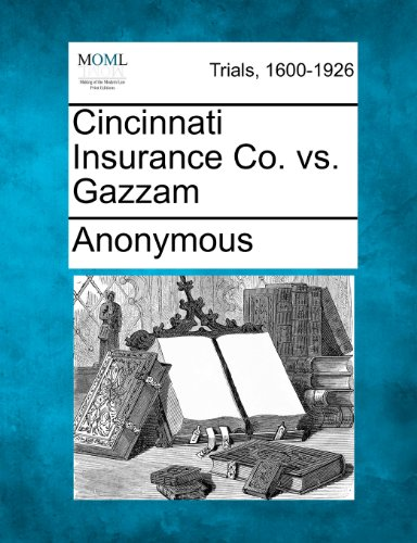 Cincinnati Insurance Co  Vs  Gazzam