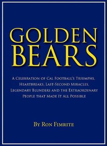 Golden Bears: A Celebration of CAL Football