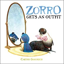 Zorro Gets an Outfit (Junior Library Guild Selection)