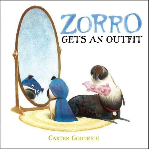 Zorro Gets an Outfit (Junior Library Guild Selection)]()