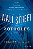 Wall Street Potholes: Insights from Top Money
