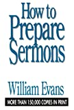 How To Prepare Sermons