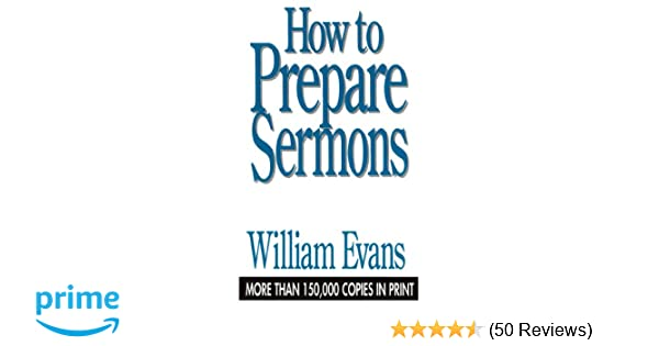 graphic about Printable Sermons called How In direction of Strategy Sermons: William Evans: 9780802437259: Amazon