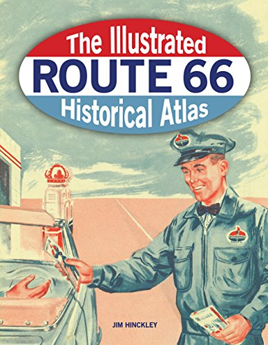 The Illustrated Route 66 Historical (Route 66 Memorabilia)