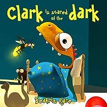 Clark is Scared of the Dark