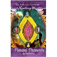 Punani Proverbs: Prompts, Prayer, Ritual (Womb Healing Workbooks Book 1)