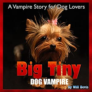 Big Tiny - Dog Vampire Audiobook