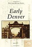 Early Denver, James Bretz, 0738588857